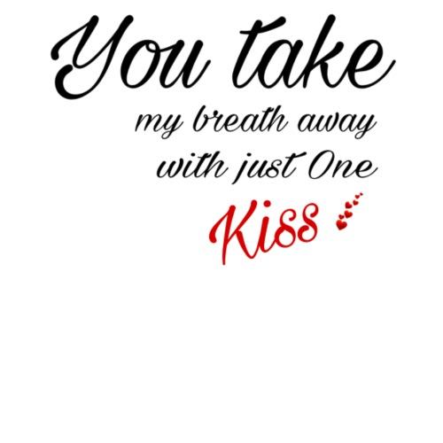 You take my breath away black