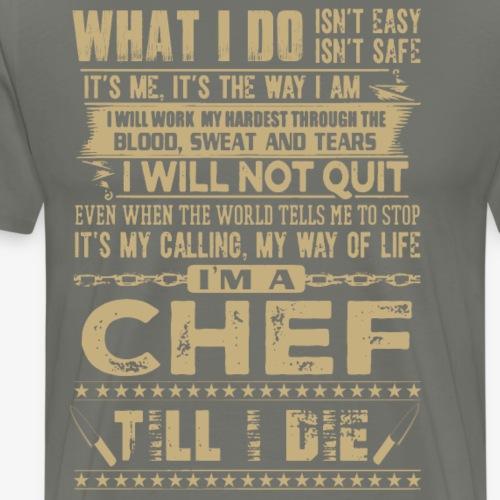 Ich bin ein Chef was ich mache ist nicht Einfach - Männer Premium T-Shirt