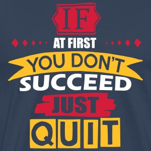Just Quit - Men's Premium T-Shirt