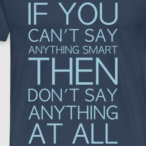 smart or nothing vector - Men's Premium T-Shirt