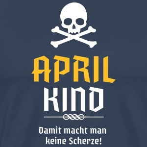 April Kind Geburtsmonat - Männer Premium T-Shirt