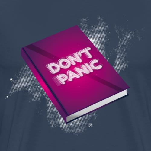 Don't panic - Camiseta premium hombre