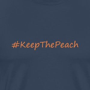 hashtag KeepThePeach - Men's Premium T-Shirt
