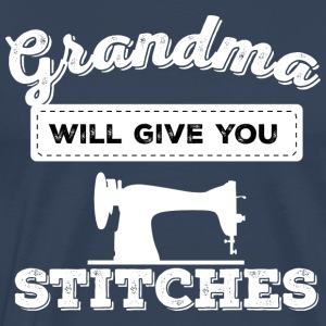 grandma will give you stitches - Men's Premium T-Shirt