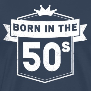 Born In The 50S - Premium-T-shirt herr