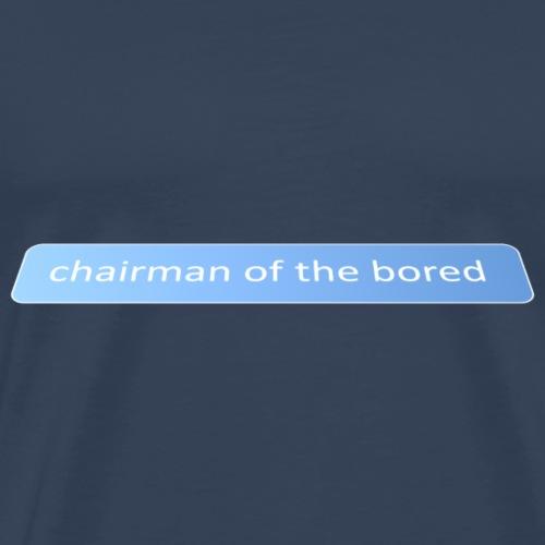 Chairman - Men's Premium T-Shirt