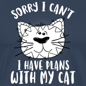 SORRY I CAN´T I HAVE PLANS WITH MY CAT - Männer Premium T-Shirt
