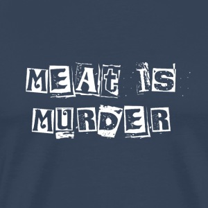 Meat Is Murder - Premium-T-shirt herr