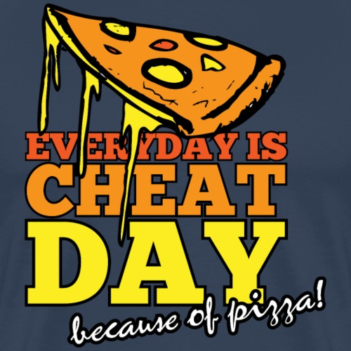 EVERYDAY IS CHEAT DAY - Männer Premium T-Shirt