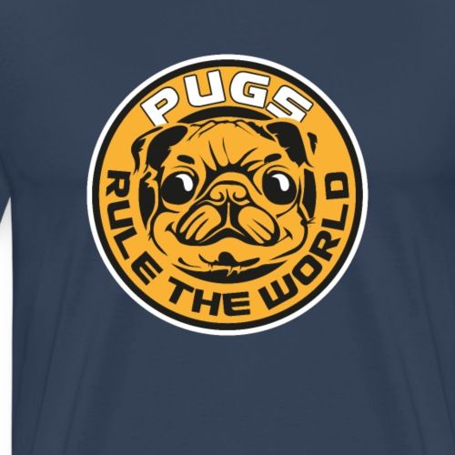 Pugs Rule the World - Men's Premium T-Shirt