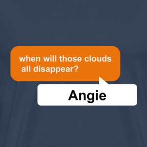 Angie, when will those clouds all disappear? pdf - Männer Premium T-Shirt
