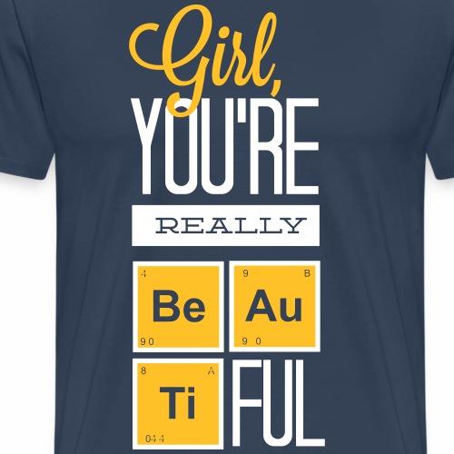 PERIODENSYSTEM BEAUTIFUL GIRL Geschenke Shirts - Männer Premium T-Shirt