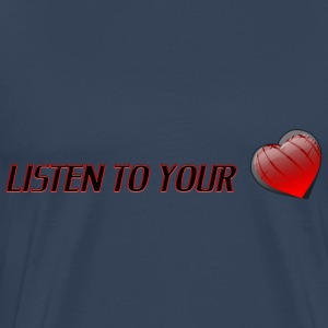 Listen To Your Heart - T-shirt Premium Homme