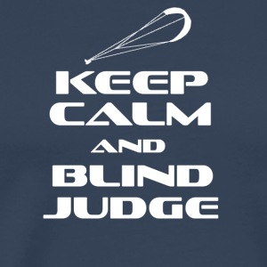 Kitesurfing - KEEP CALM AND BLIND DOMMER - Herre premium T-shirt