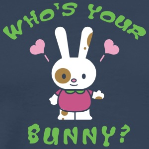 Easter Who's Your Bunny - Men's Premium T-Shirt