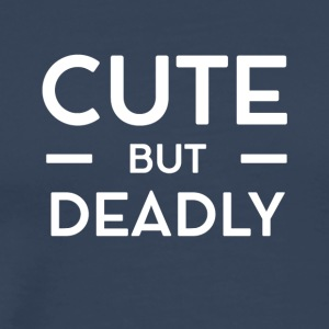 Cute but Deadly - Men's Premium T-Shirt