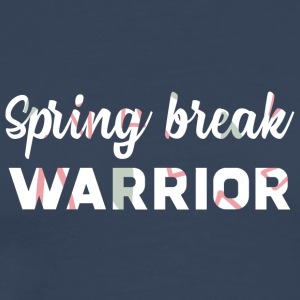 Spring Break / Spring Break: Spring Break Warrior - Premium T-skjorte for menn
