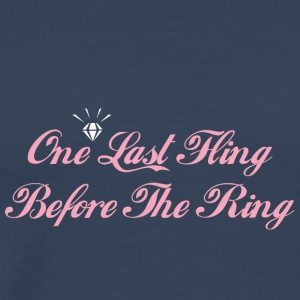 One Last Fling Innan The Ring Getting Married - Premium-T-shirt herr