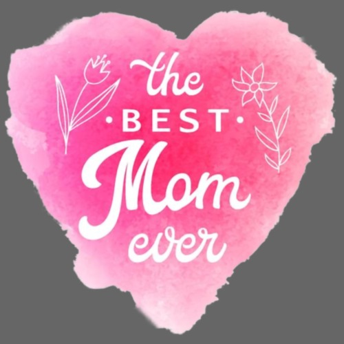 best mom ever4