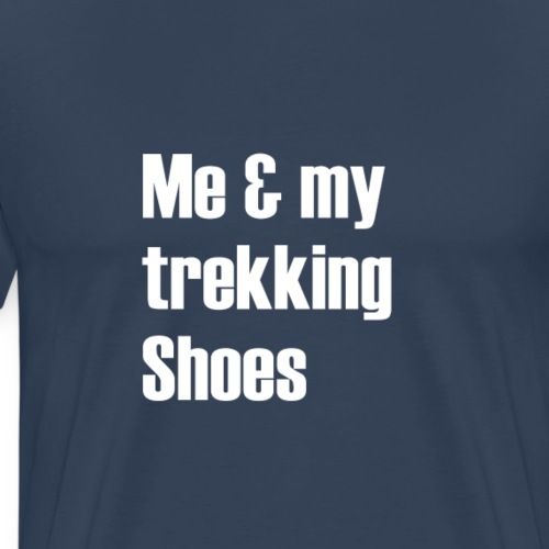 Me and my trekking shoes - Men's Premium T-Shirt