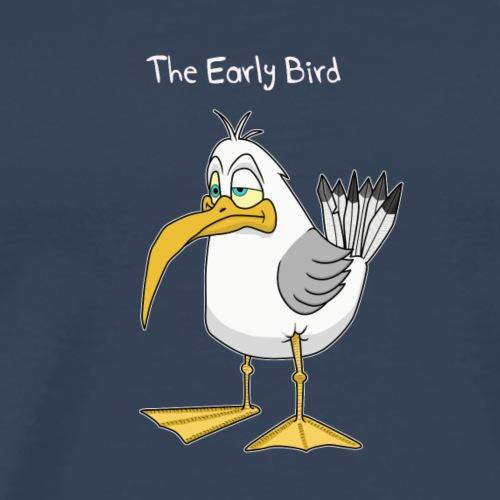 The Early Bird - Männer Premium T-Shirt