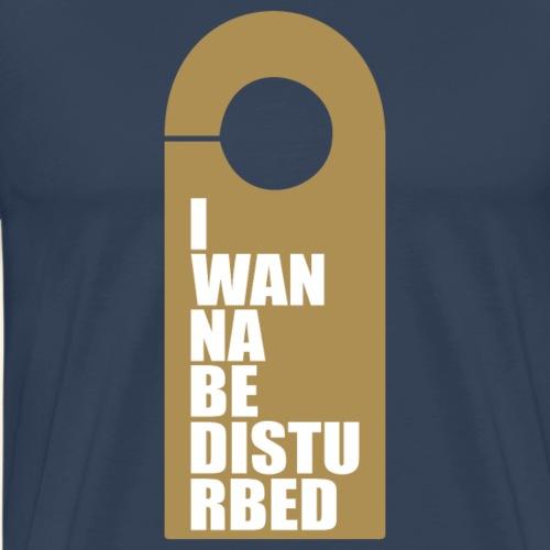 i wanna be - Männer Premium T-Shirt