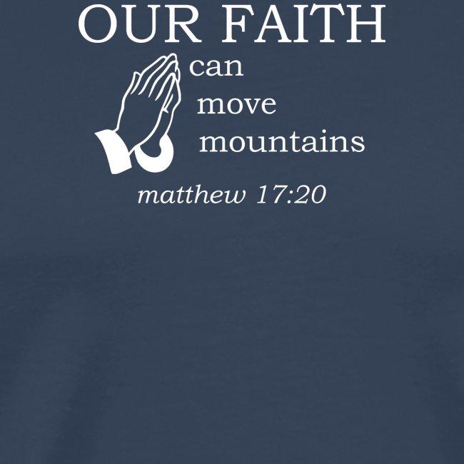 'OUR FAITH' t-shirt (white)