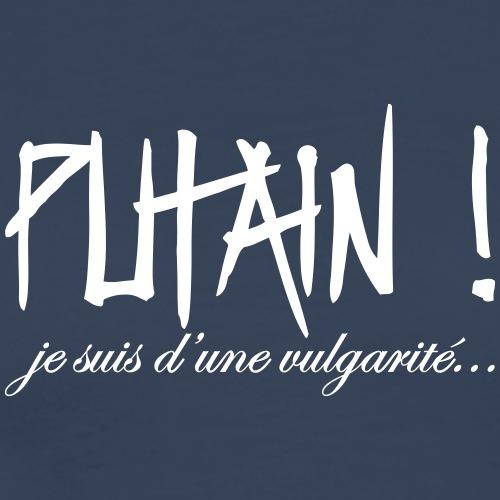 Putain ! - T-shirt Premium Homme