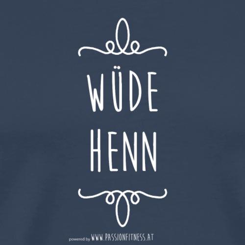 W--DE_HENN - Männer Premium T-Shirt