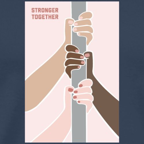 Stronger Together <3 - Männer Premium T-Shirt