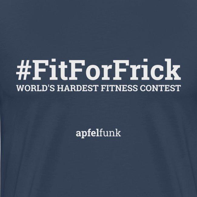 #FitForFrick