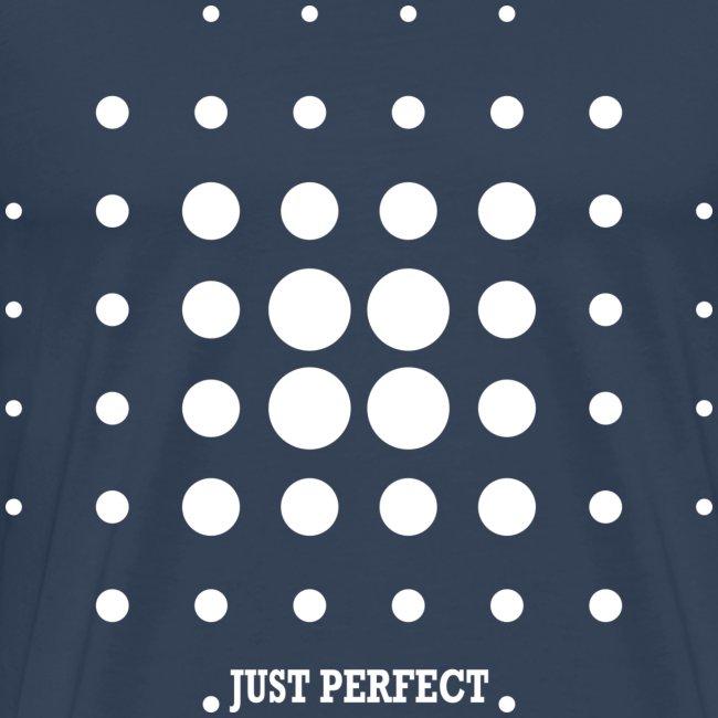 Tu es Just Perfect !