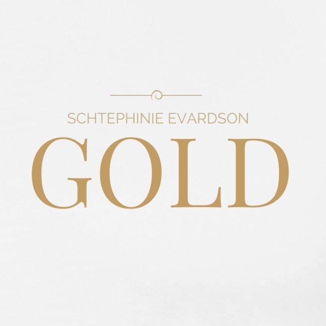 Schtephinie Evardson: Ultra Premium Gold Edition
