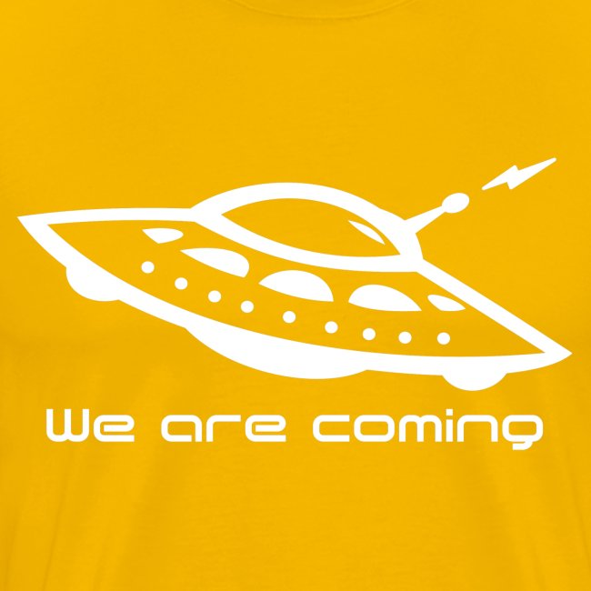 We Are Coming