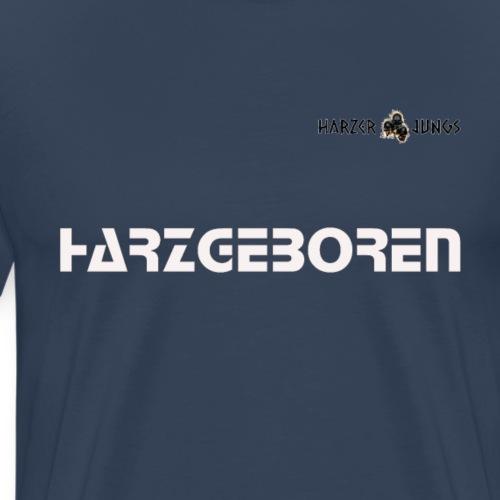 harzgeboren - Männer Premium T-Shirt