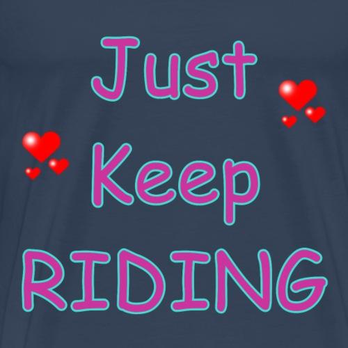 JustKeepRidingPinkBabyblue - Männer Premium T-Shirt
