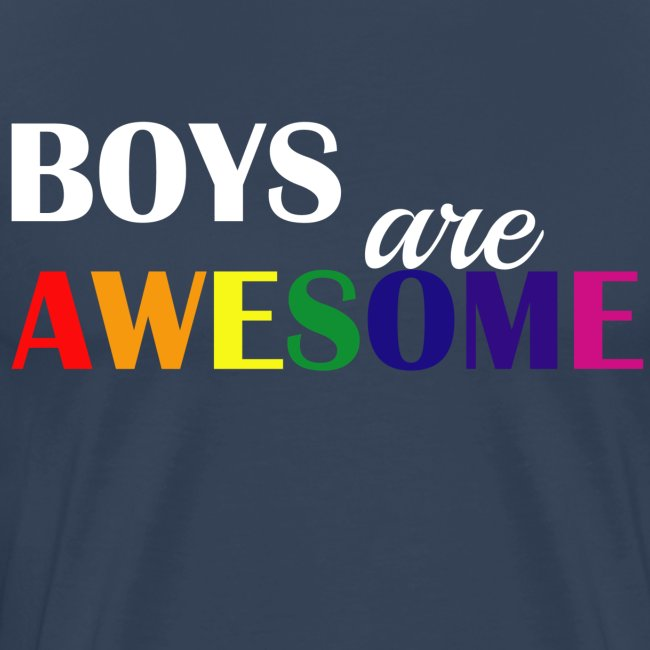 Boys are awesome!