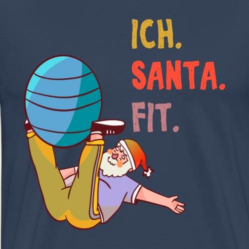 ich Santa Claus fit Christmas Fitness - Männer Premium T-Shirt
