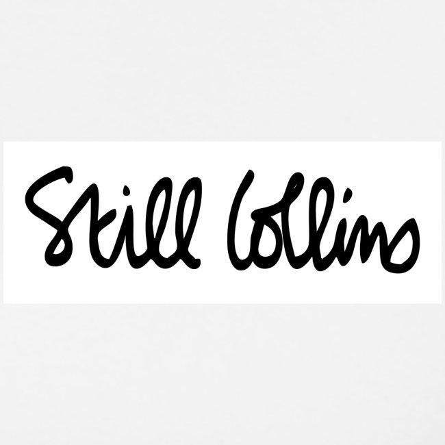 Still Collins Schriftzug