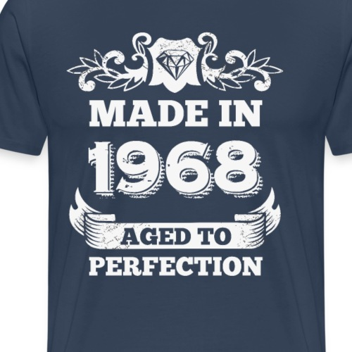 50th Birthday gift Made in 1968 Aged to Perfection - Men's Premium T-Shirt