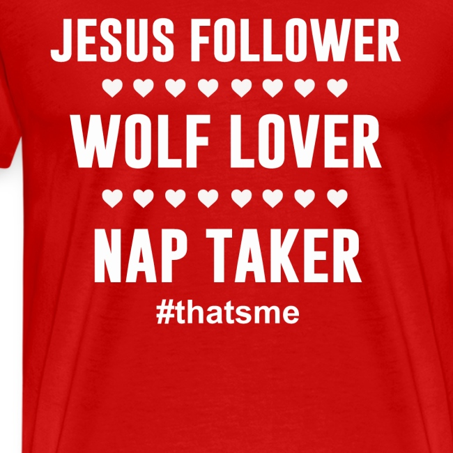 Jesus follower wolf lover nap taker