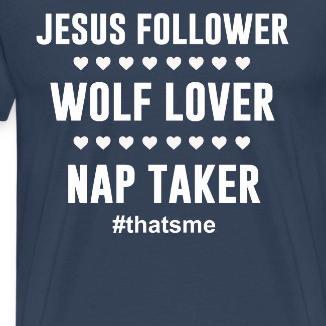 Jesus follower wolf lover nap taker
