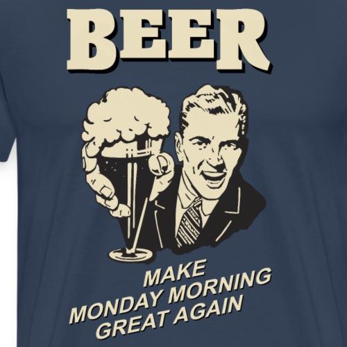 MAKE MONDAY MORNING GREAT AGAIN - Männer Premium T-Shirt