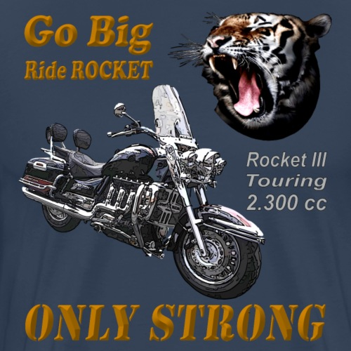 Go Big – ride Rocket - Rocket III Touring - Männer Premium T-Shirt