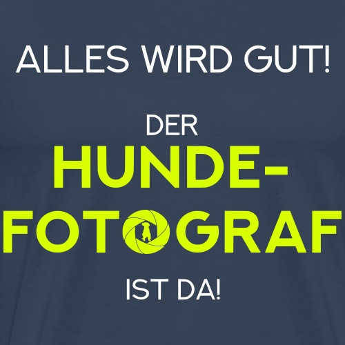 Der Hunde-Fotograf ist da! Geschenkidee / Design - Männer Premium T-Shirt