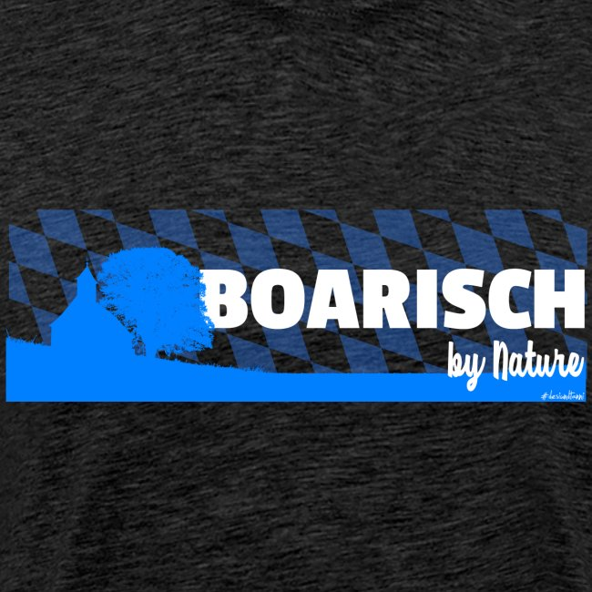 Boarisch By Nature