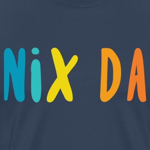 Nix Da, German, No Way - Men's Premium T-Shirt