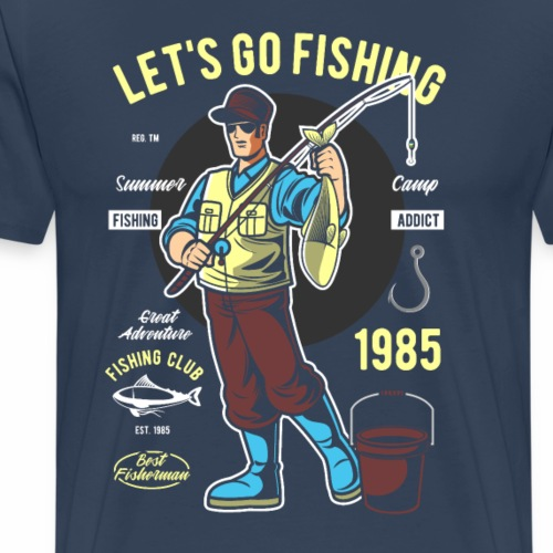 Let´s Go Fishing - Männer Premium T-Shirt