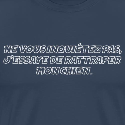 rattrape chien - T-shirt Premium Homme