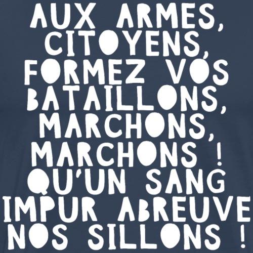 France Hymne national Français La Marseillaise B - T-shirt Premium Homme